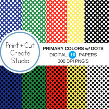 Primary Colors with Dots Digital Papers ~ Commercial Use!
