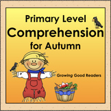 Primary Comprehension for Autumn: Growing Good Readers