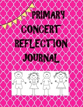 Primary Concert Reflection Sheet!  FREEBIE!