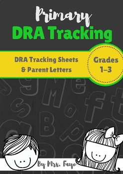 Primary DRA Tracking & Parent Letters