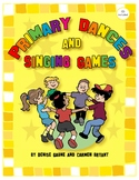 Primary Dances and Singing Games