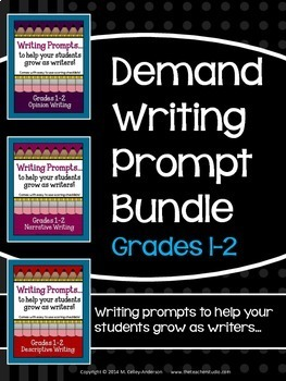 Primary Demand Writing Prompt Bundled Set: Grades 1-2