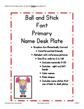 Primary Desktop Plates: Stick and Ball Font with Phonetically Regular Graphics