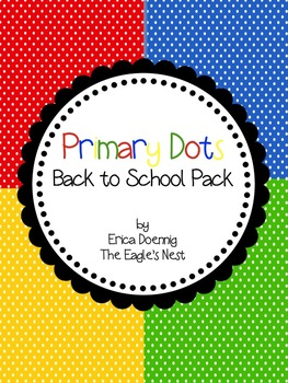 Primary Dots Back to School Pack--Editable!