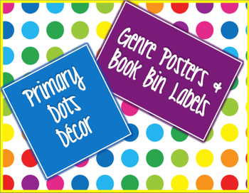 Primary Dots Decor: Genre Posters & Book Bin Labels