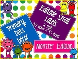 Primary Dots Monster Editable Small Labels