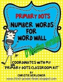Primary Dots Number Words for Word Wall {D'Nealian version}