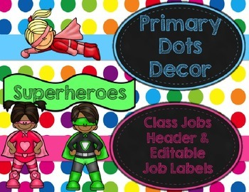Primary Dots/Superheroes Decor Class Jobs Header and Editable Job Labels