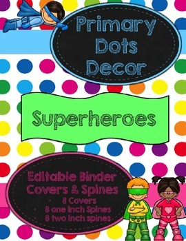 Primary Dots/Superheroes Decor Editable Binder Covers & Spines
