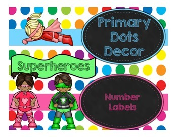 Primary Dots/Superheroes Decor Number Labels