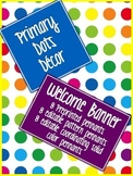 Primary Dots Welcome Banner & Editable Pennants