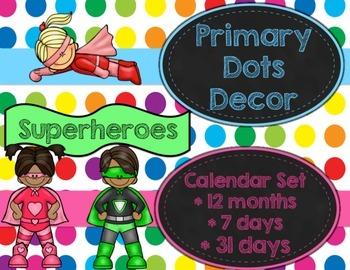 Primary Dots/Superheroes Decor Calendar Set