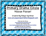 Primary Drama Circle- Hocus Pocus!