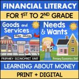 Primary Economics Bundle: Goods & Services + Needs & Wants