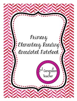Primary Elementary Reading Anecdotal Notebook