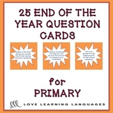 Primary End of Year Prompts: 25 Question Cards for Discuss