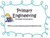 Primary Engineering: design process basics