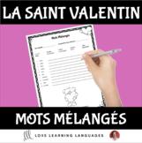 Primary French - Valentine's Day Scrambled Words - La Saint Valentin