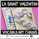 Primary French - Valentine's Day Vocabulary Chains - La Saint Valentin