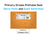 Desk Name Plate and Quick Reference {Primary Grades}