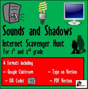 Internet Scavenger Hunt - Primary Grades - Shadows and Sounds