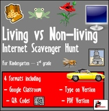 Internet Scavenger Hunt - Primary Grades - Living vs. Non-Living