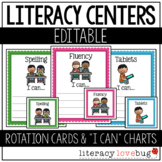 "Literacy Centers Rotation Cards and ""I Can"" Charts EDITABLE"