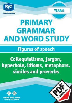Primary Grammar and Word Study: Figures of speech – Year 5