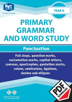 Primary Grammar and Word Study: Punctuation – Year 6