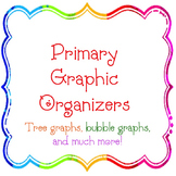 Primary Graphic Organizer Tree Graphs and Bubble Maps