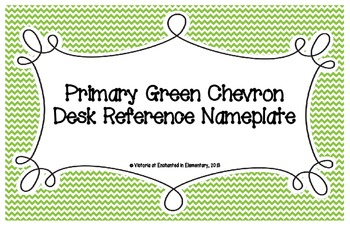 Primary Green Chevron Desk Reference Nameplates