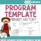 Editable History Program Template - K-6