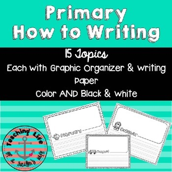Primary How To Writing - Graphic Organizer & Writing Paper
