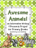 Animal Report / Informative Writing ~ Awesome Animals! {Common Core}
