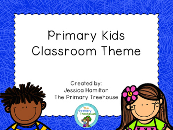 Primary Kids Classroom Theme Decor - EDITABLE!