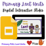 Primary LENT Unit  - REMOTE: VIRTUAL CLASSROOM - Paperless
