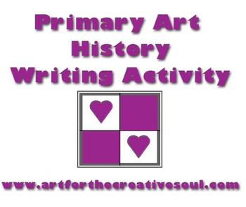 Primary Level Art History Writing Activity