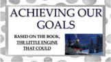 Little Engine Tht Could Goal Setting Effort Study Skill No Prep SEL Lesson 3 vid