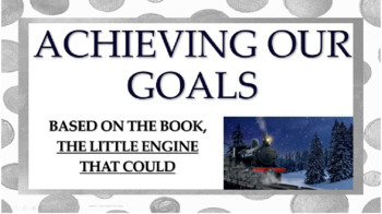 """""""Little Engine that Could"""" Goal Setting LESSON 3 video lin"""