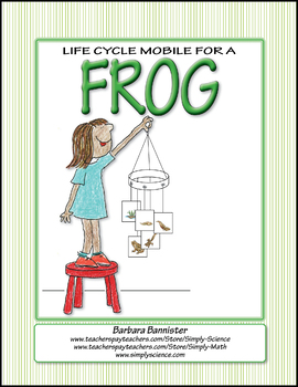 Primary Life Science: Life Cycle Mobile for a Frog ★ FREEBIE ★