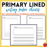 Primary Lined Writing Paper Choices w/ Picture Boxes and Printable Booklets