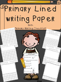Primary Lined Writing Paper with Primary Writing Checklist