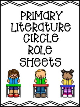 Primary Literature Circle Role Sheets