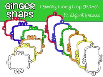 Primary Loopty Loop Frames