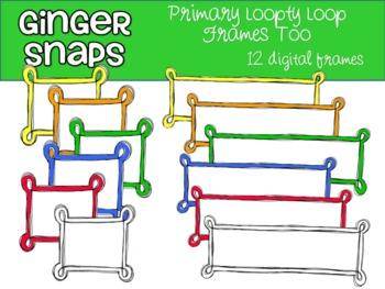 Primary Loopty Loop Frames Too