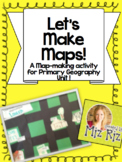 Let's Make a Map!  {A Map-Making Activity for Primary Geography Unit}