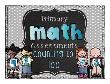 Primary Math Assessments: Counting to 100