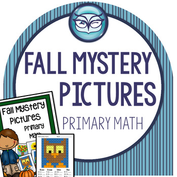 Primary Math Mystery Pictures - Fall Themed