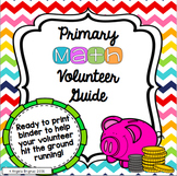 Primary Math Volunteer Guide (Number Sense, Place Value, T