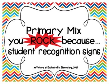 "Primary Mix ""you ROCK because..."" Student Recognition Signs"